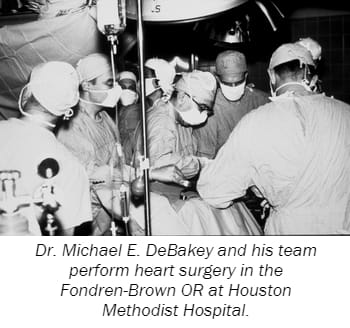 Dr. Michael E. DeBakey and his team perform heart surgery in the Fondren-Brown OR at Houston Methodist Hospital.